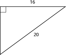 A right triangle is shown. The right angle is marked with a box. The side across from the right angle is labeled as 20. One of the sides touching the right angle is labeled as 16.