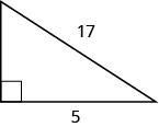 A right triangle is shown. The right angle is marked with a box. The side across from the right angle is labeled as 17. One of the sides touching the right angle is labeled as 15.