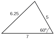 A triangle. One angle is 60 degrees with opposite side 6.25. The other two sides are 5 and 7.