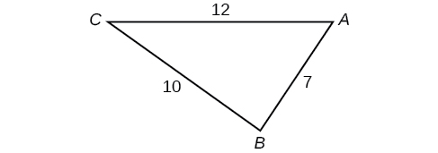 A triangle A B C. Angle A is opposite a side of length 10, angle B is opposite a side of length 12, and angle C is opposite a side of length 7.