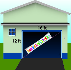 The figure is an illustration of a banner positioned diagonally across a garage door that is 12 feet high and 16 feet wide.