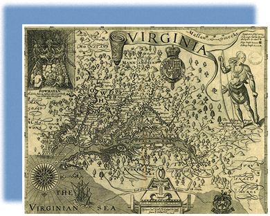 A detailed 1622 map of Virginia is shown. Powhatan, in the upper left, sits above the lesser chiefs of the area. Susquehannock appears in the upper right, clad in traditional dress and holding a bow.