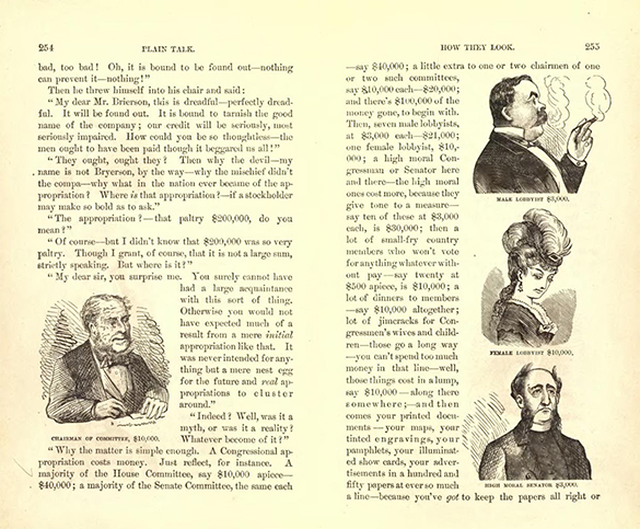 "Pages from Mark Twain's The Gilded Age contain illustrations of a legislative committee chairman and three types of lobbyists. A legislator is labeled ""Chairman of Committee $10,000""; a man in a suit, smoking a cigar, is labeled ""Male Lobbyist $3,000""; a well-dressed woman is labeled ""Female Lobbyist $10,000""; and a grim-looking man in modest dress is labeled ""High Moral Senator $3000."""