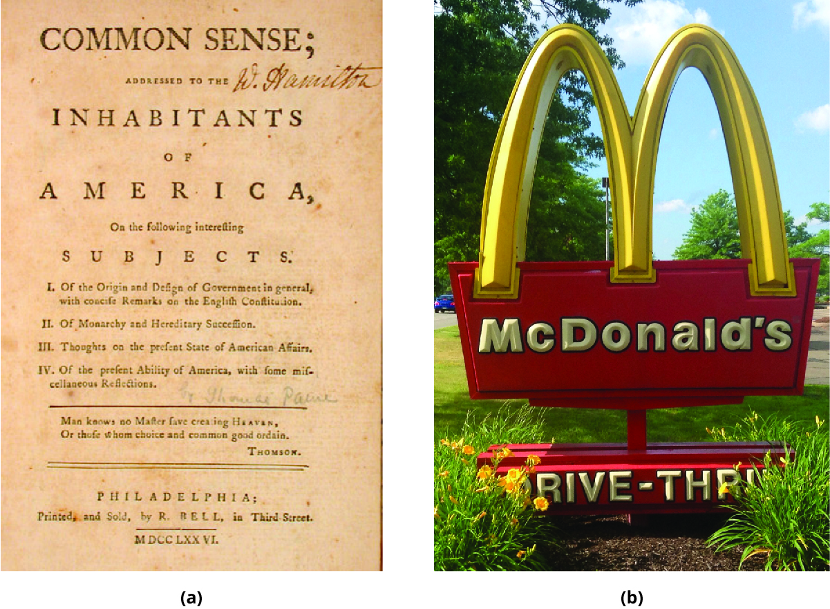 In (a), the title page of Thomas Payne's work, Common Sense. In (b), a photo of the golden arches of a McDonald's restaurant.