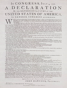 "One of the Dunlap Broadsides is shown. It is headed, ""In Congress, July 4, 1776, A Declaration By the Representatives of the United States of America, In General Congress Assembled."""