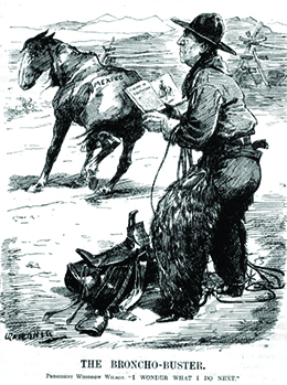 "A cartoon entitled ""The Broncho-Buster"" depicts Woodrow Wilson dressed as a cowboy, holding a book that is open to a page headed ""Theory of Equitation."" A saddle is at his feet. A saddleless horse wanders nearby with ""Mexico"" printed on its rear end. The caption reads ""President Woodrow Wilson. 'I wonder what I do next.'"""