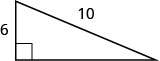 The figure is a right triangle with sides 6 units and 10 units.