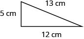 An image of a right triangle that has a base of 12 centimeters, height of 5 centimeters, and diagonal hypotenuse of 13 centimeters.