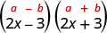 The product of 2 x minus 3 and 2 x plus 3. Above this is the general form a plus b, in parentheses, times a minus b, in parentheses.
