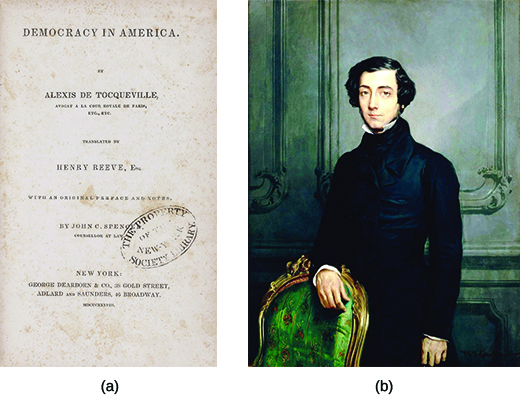Image (a) shows the cover of the first English translation of Alexis de Tocqueville's Democracy in America. Painting (b) is a portrait of Alexis de Tocqueville.
