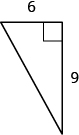 A right triangle is shown. The base is labeled 6 and the height is labeled 9.