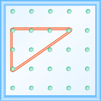 The figure shows a grid of evenly spaced dots. There are 5 rows and 5 columns. There is a rubber band style triangle connecting three of the three points at column 1 row 2, column 1 row 4,and column 4 row 2.
