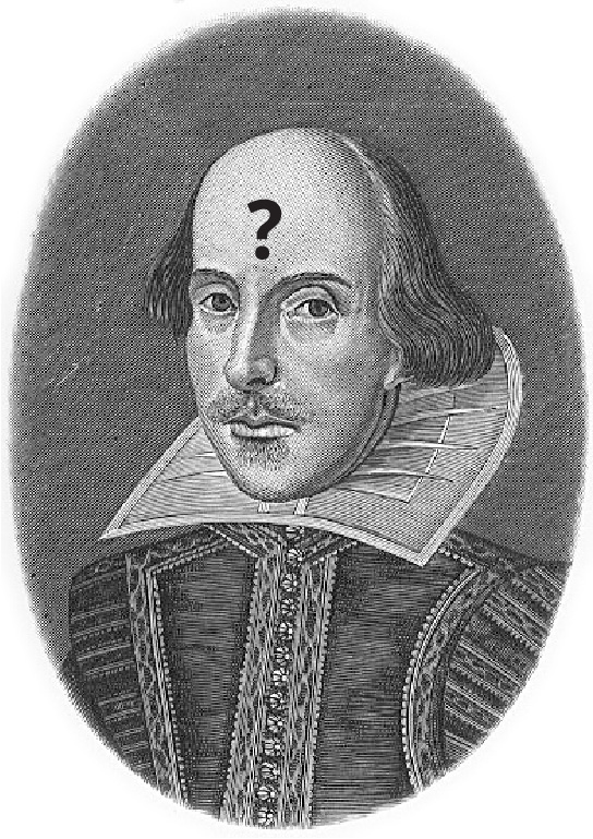 An engraving shows a circular portrait of William Shakespeare, with a question mark on the forehead.