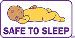 "The ""Safe to Sleep"" campaign logo shows a baby sleeping and the words ""safe to sleep."""