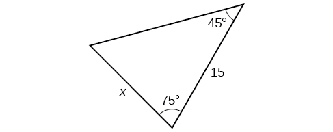 A triangle. One angle is 45 degrees with side opposite = x. Another angle is 75 degrees. The side adjacent to the 45 and 75 degree angles = 15.